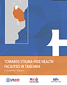 Towards Stigma-Free Health Facilities in Tanzania