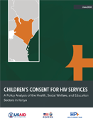 Children's Consent for HIV Services: A Policy Analysis of the Health, Social Welfare, and Education Sectors in Kenya