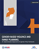 Gender-Based Violence and Family Planning: An Implementation Assessment of Uganda's Policy Framework