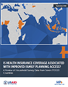 Is Health Insurance Coverage Associated with Improved Family Planning Access? A Review of Household Survey Data from Seven FP2020 Countries