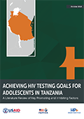 Achieving HIV Testing Goals for Adolescents in Tanzania: A Literature Review of Key Promoting and Inhibiting Factors