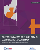Costs and Impacts of Health Sector Plans in Guatemala
