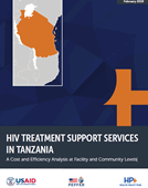 HIV Treatment Support Services in Tanzania: A Cost and Efficiency Analysis at Facility and Community Levels