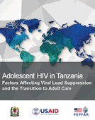Adolescent HIV in Tanzania: Factors Affecting Viral Load Suppression and the Transition to Adult Care (PPT)