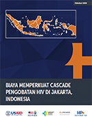 Generating Cost and Program Impact Evidence to Strengthen the HIV Treatment Cascade in Jakarta, Indonesia
