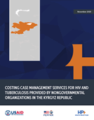 Costing Case Management Services for HIV and Tuberculosis Provided by Nongovernmental Organizations in the Kyrgyz Republic