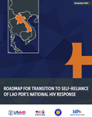 Roadmap for Transition to Self-Reliance of Lao PDR's National HIV Response