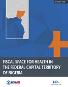 Nigeria Federal Capital Territory Maps Fiscal Space and Releases Resource Mobilization Plan for Health Sector