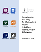 Sustainability Roadmap for Multisectoral Action to Address Tuberculosis in El Salvador