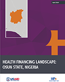 Health Financing Landscapes for Abia, Ebonyi, and Osun States in Nigeria