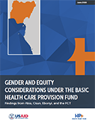Gender and Equity Considerations Under the Basic Health Care Provision Fund: Findings from Abia, Osun, Ebonyi, and the FCT