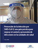 Preventing the Spread of SARS-CoV-2: A Practical Guide to Improve Infection Prevention and Control Practices in Healthcare Settings
