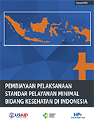 Cost of Implementing Minimum Service Standards for Health in Indonesia