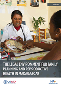 The Legal Environment for Family Planning and Reproductive Health in Madagascar