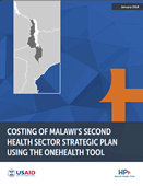 Costing of Malawi's Second Health Sector Strategic Plan Using the OneHealth Tool