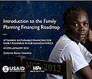 Introduction to the Family Planning Financing Roadmap