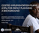 Costed Implementation Plans (CIPs) for Family Planning: A Background