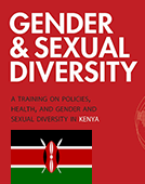 Gender & Sexual Diversity: A Training on Policies, Health, and Gender and Sexual Diversity in Kenya