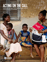 USAID Report Focuses on Health Systems and Ending Preventable Child and Maternal Deaths